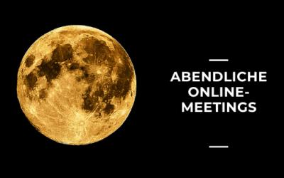 Änderung der abendlichen Onlinetreffen